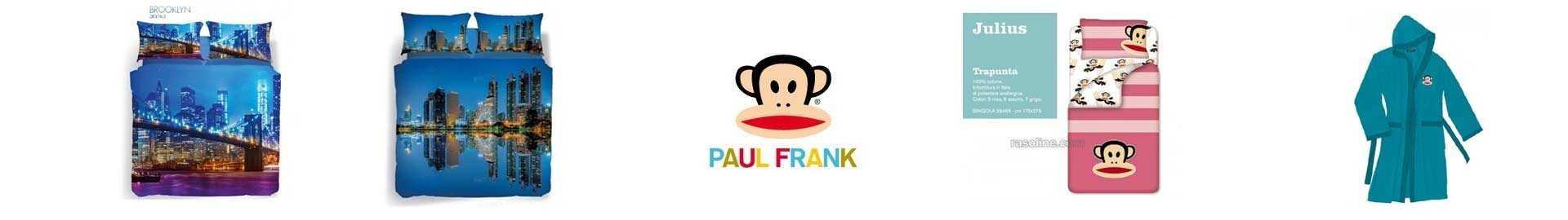 Biancherie per la Casa ! PAUL FRANK